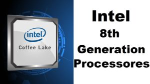 intel launching 8th gen processor